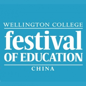 Wellington College Festival of Education 2017 - TIANJIN