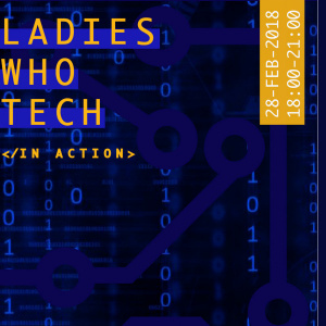 Ladies Who Tech in Action at Disney on 28th Feb 2018