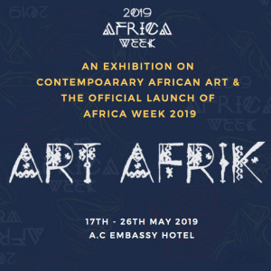 2019 Africa Week Official Launch and Art Afrik Exhibition Opening