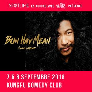 Bun Hay Mean aka Chinois Marrant à Shanghai les 7 & 8 septembre