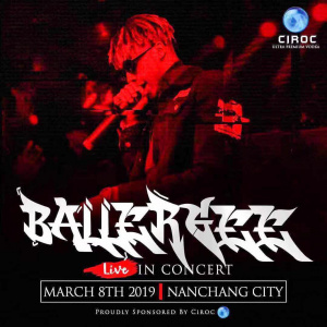 BallerGee Live In Concert | Nanchang City