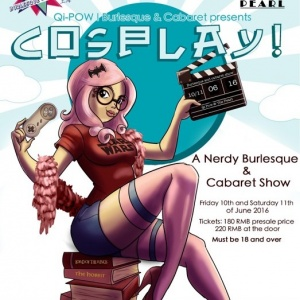 Burlesque and Cabaret Show – COSPLAY!