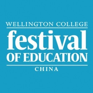 Wellington College Festival of Education 2017 - SHANGHAI