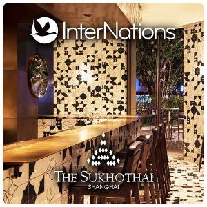 InterNations Shanghai | The Sukhothai Hotel
