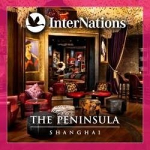 InterNations Shanghai | The Peninsula Hotel
