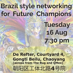 Aug 16 - Brazil Style Networking Evening for Future Champions