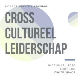 Cross-Cultureel Leiderschap (Praktijk Seminar)