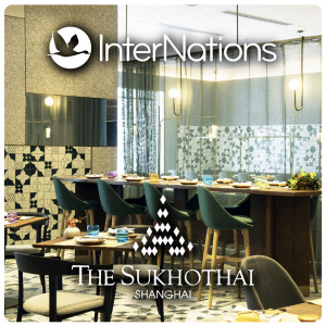 InterNations Shanghai | The Sukhothai