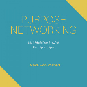Purpose Networking: Get What You Want by Changing Your Story!