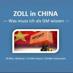 ZOLL in China - was ein GM von einer ausländischen Firma beachten muss