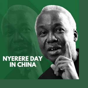 NYERERE DAY IN CHINA
