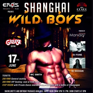 Shanghai Wild Boyz - June 17th Friday - The Pearl