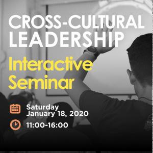 Cross-Cultural Leadership (Interactive Seminar)