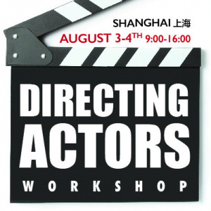 Directing Actors | August 3-4 (上海)