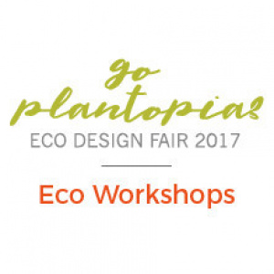 Eco Design Fair 2017 Eco Workshops
