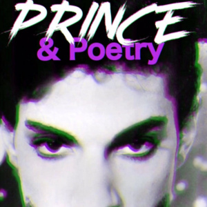 PRINCE & Poetry!