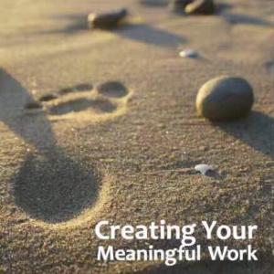 Create Your Meaningful Work 创造有意义的工作(11月4-5日)