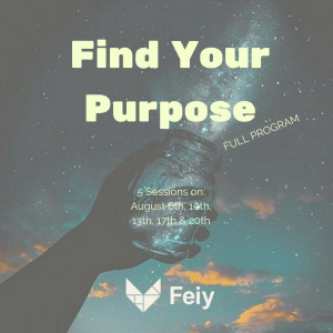 Find Your Purpose Program: A 5 Steps Journey Toward A Meaningful & Impactful Career!